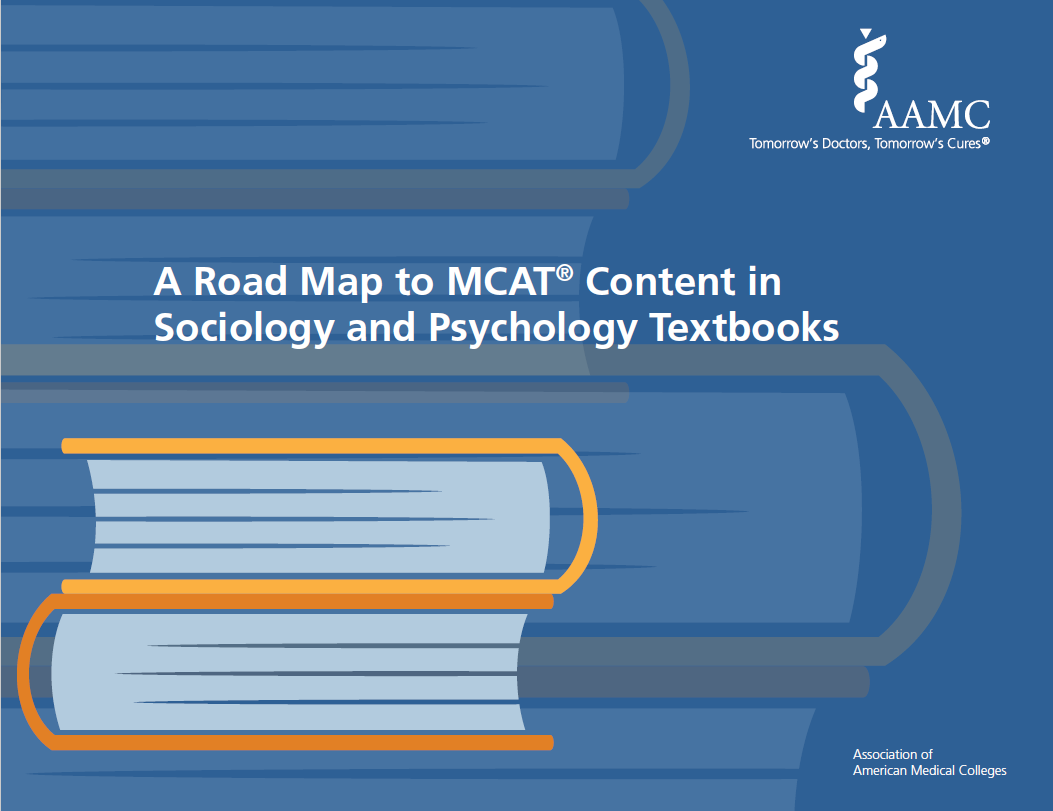 A Road Map to MCAT Content in Sociology and Psychology Textbooks